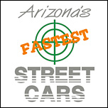 Arizona's Fastest Street Car Association - AFSCA